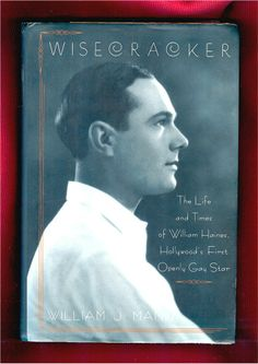 WILLIAM HAINES Wisecracker Biographies, Silent Film, Gay Men, Memoirs, Once Upon A Time, Book Worms, Movie Stars, Past, Magazines