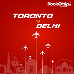 Fly from Toronto International Airport to Delhi International Airport. For unpublished fares 604 227 7700 Cheap Flights To India, Book Cheap Flights, Find Cheap Flights, Book Airline Tickets, Budget Flights, Cheap Flight Deals, Travel Dating, British Airways, International Airport