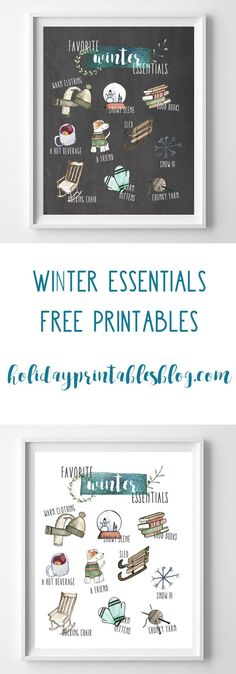 Free printable art--these Winter Essentials free printables feature watercolor Christmas and Winter illustrations on either a white or chalk background. Perfect for your holiday or Winter decor, mantle or gallery wall.