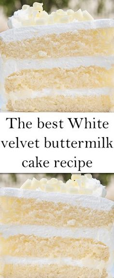 The best White velvet buttermilk cake recipe - Essen wie Gott in Frankreich - Healt and fitness Just Desserts, Delicious Desserts, Yummy Food, Sweet Desserts, Baking Recipes, Cake Recipes, White Velvet Cakes, White Cakes, Blackberry Cake