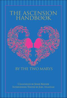 Angel News Network: The Ascension Handbook: The Two Marys 3/26/14