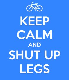 KEEP CALM AND SHUT UP LEGS - KEEP CALM AND CARRY ON Image Generator - brought to you by the Ministry of Information