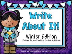 Write About It! Winter Edition  from Teaching With Nancy  on TeachersNotebook.com -  (9 pages)  - Winter Theme Picture Writing Prompts