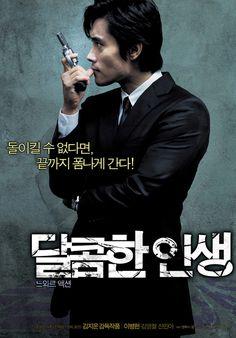 Dalkomhan insaeng - A Bittersweet Life - 달콤한 인생  (2005) Korea