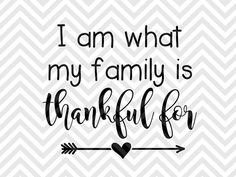 I am What My Family is Thankful For Baby Onesie Thanksgiving Turkey SVG file - Cut File - Cricut projects - cricut ideas - cricut explore - silhouette cameo projects - Silhouette projects by KristinAmandaDesigns