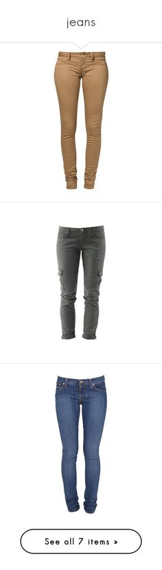 """""""jeans"""" by ohhsnapkarissa ❤ liked on Polyvore featuring jeans, pants, bottoms, calças, beige, brown jeans, slim cut jeans, brown slim jeans, slim fit jeans and brown slim fit jeans"""