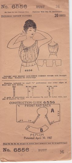 1907 pattern Corset Cover,ok yes this IS a pattern note it does have the piece printed there at the bottom..unless ur realy experamentive and have plenty of $$$ for copys don't bother ..on the other had..with more paticence and persistence then sanity ya CAN make these things work...