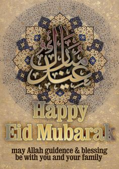 Happy Eid Mubarak Everyone