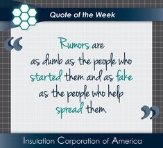 "#Quote of the Week ~ ""#Rumors are as dumb as the people who started them and as fake as the people who help spread them."" . . #bekind #quotestagram #rumorhasit #beauthentic #wordsmatter #quoteoftheweek New Quotes, Inspirational Quotes, Rumor Has It, Quote Of The Week, Insulation, Dumb And Dumber, People, Quotes Inspirational, Inspiring Quotes"