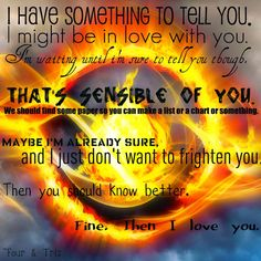 Tris and Four, the last words they said to each other before the book ended, they can't leave me like this!!