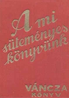 A mi sutemenyes konyvunk(vancza) 1936 Arabic Calligraphy, Arabic Calligraphy Art