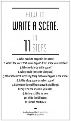 How to Write a Scene in 11 Steps (based on a blog post at http://johnaugust.com/2007/write-scene)
