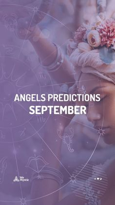The ninth month of the intense year 2021, according to the predictions of the ruling angels, promises to be a period of overwhelming energies and very transitory moments for all twelve signs of the zodiac. Guardian Angels, The Guardian, Astrology And Horoscopes, Nine Months, The Nines, Mystic, September, In This Moment, Signs