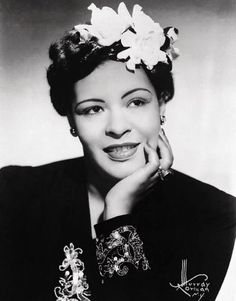 BILLIE HOLIDAY - Her mother opened a boarding house when Holiday was ten. When a boarder raped Holiday, she was accused of causing the attack and was sent to a Catholic home for children. A few years later, Holiday's mother reclaimed her daughter and moved with her to New York City. They struggled to survive; when she was fifteen, Holiday was arrested for prostitution and sent to jail. After her release, she chanced into a singing job at a club.