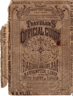 Travelers Official Guide of the Railway and Steam Navigation Lines of the United States and Canada. #typography #vintage