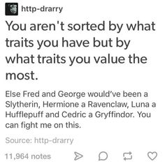 I think Fred and George would've been ravenclaw because of their ingenuity and creativity for pranks