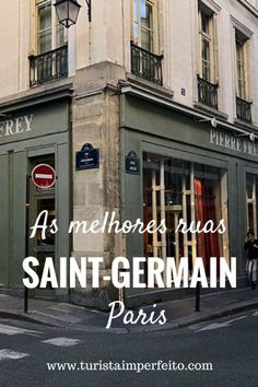 Roteiro nas melhores ruas de Saint-Germain em #Paris, com atrações, fotos e curiosidades Places Around The World, Oh The Places You'll Go, Places To Travel, Places To Visit, Around The Worlds, European Travel Tips, European Vacation, Europe Destinations, Corsica