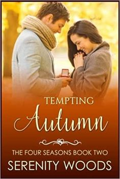 Serenity Woods - Tempting Autumn / #awordfromJoJo #Fall #Fallreads #Autumn #AutumnRomance #Contemporary #SerenityWoods I Got You, Romance Novels, Four Seasons, Book Series, Bestselling Author, Book Worms, Serenity, Falling In Love, Best Friends
