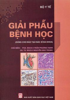 Giới thiệu Sách Giải Phẫu Bệnh Học được biên soạn dựa vào chương trình giáo dục của Đại học Y—Dược TP. Hồ Chí Minh trên...