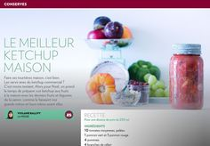 Le meilleur ketchup maison - La Presse+ Good Food, Gummi Candy, Jelly, Cooking Food, Apple, Green Grapes, Homemade Ketchup, Healthy Food, Yummy Food