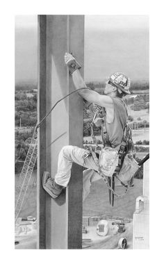 Ironworker Pencil Drawing by Ron Hoyle, an Iron Worker himself.  I've started his collection for my son.