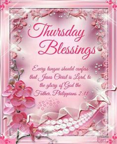❤❤❤Thursday Blessings for you! With love and hugs too! Happy Thursday Morning, Happy Thursday Quotes, Good Morning Thursday, Thankful Thursday, Sunday Quotes, Daily Quotes, Thursday Prayer, Thursday Greetings, Morning Greetings Quotes