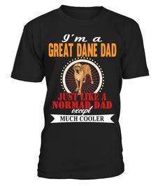 I'm A Great Dane Dad Cooler   => Check out this shirt by clicking the image, have fun :) Please tag, repin & share with your friends who would love it.