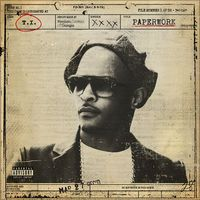 Paperwork by T.I.