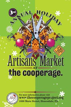 The Third Annual Holiday Artisans' Market at The Cooperage will be on Sunday, December 14th from 11:00am to 5:00pm at The Cooperage, 1030 Main Street in Honesdale!