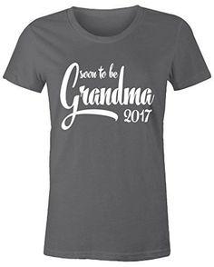 Shirts By Sarah Women's Soon To Be Grandma 2017 Shirt Baby Reveal T-Shirt