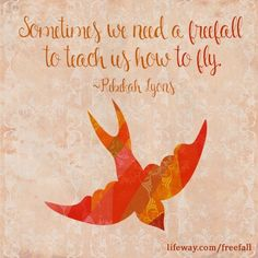 Freefall to Fly Bible study by Rebekah Lyons Wise Sayings, Wise Quotes, Art Quotes, Inspirational Quotes, Scripture Verses, Bible, Beth Moore, Follow Jesus, Faith In Love