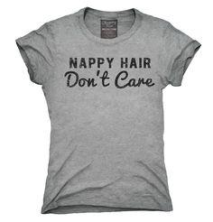 Nappy Hair Don't Care Shirt, Hoodies, Tanktops