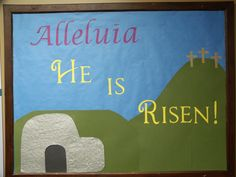 my bb - 2013 Easter Catholic Bulletin Boards, Easter Bulletin Boards, Christmas Bulletin Boards, Bullentin Boards, He Is Risen, Youth Ministry, Easter Crafts, Sunday School, Board Ideas