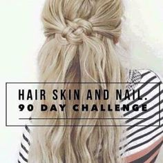 It Works Hair Skin And Nails Challenge