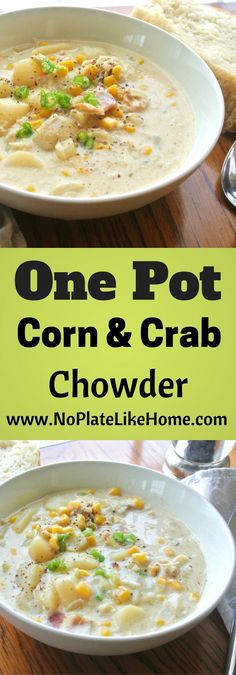 A tasty homemade One Pot Corn and Crab Chowder is the perfect comfort food on cold rainy days! Save money by making your own fresh soup! Crab Recipes, Soup Recipes, Cooking Recipes, Healthy Recipes, Corn Chowder Recipes, Easy Recipes, Chicken Recipes, Recipies, Recipes Dinner