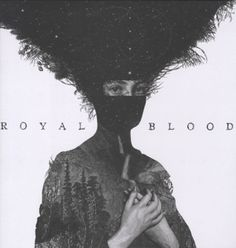 ROYAL BLOOD, ROYAL BLOOD, LP, 0825646278541