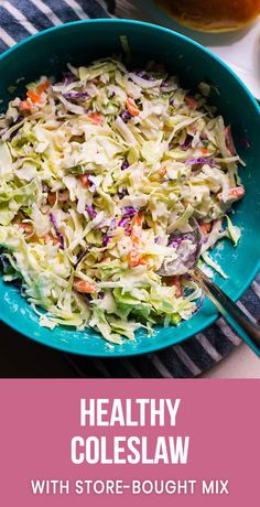 Healthy Coleslaw Recipe with Greek yogurt dressing and store bought coleslaw for convenience. Creamy, easy and delicious healthy coleslaw recipe with no mayo. Enjoy your BBQ! #cleaneating #recipe #recipes #healthy #salad