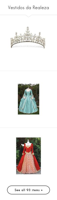 """Vestidos da Realeza"" by rosa-eulallya ❤ liked on Polyvore featuring accessories, hair accessories, tiaras, crowns, jewelry, tiara crown, crown tiara, crown hair accessories, dresses and costume"
