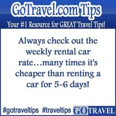 Always check out the weekly rental care rate...many times it's cheaper than renting a car for 5-6 days!  #Travel #TravelTips