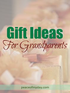 The best Gift Ideas for Grandparents written by a Grandmother from PeaceOfMyDay.com. Holiday | Christmas | Grandparent's Day | #holidaygiftguide #grandparentsgift