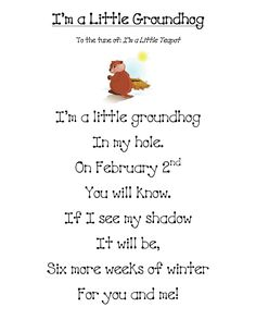 Here is a Groundhog Day poem and a couple of activities to go along with it. Download Here