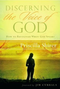 Discerning the Voice of God- Priscilla Shirer