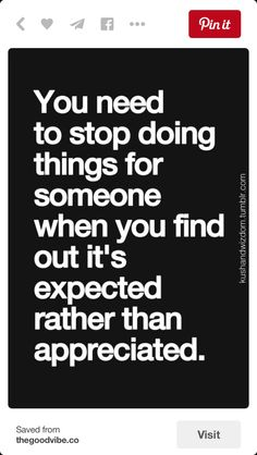 26 Appreciation Quotes Motivation is an important factor for success of an individual or company. Appreciating the people at your work place and friends in your circle will bring positive changes in their life. Quotable Quotes, Wisdom Quotes, True Quotes, Quotes To Live By, Motivational Quotes, Give And Take Quotes, Mad Quotes, Advice Quotes, Inspirational Quotes Pictures