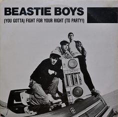 #BeastieBoys - Fight For Your Right
