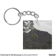 Pretty Day In The Mountains Keychain