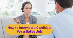 How to #interview #candidate for #sales #job