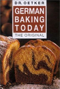German Baking today. The Original. by Dr. Oetker, http://www.amazon.com/dp/3767003716/ref=cm_sw_r_pi_dp_dVjIvb00GRF6Z