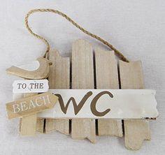 WC Schild -Wandschild - Holzschild - TO THE BEACH, http://www.amazon.de/dp/B00QP17LP0/ref=cm_sw_r_pi_awdl_AXjVub1976W7H