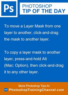 To move a Layer Mask from one layer to another, click-and-drag the mask to another layer.To copy a layer mask to another layer, press-and-hold Alt (Mac: Option), then click-and-drag it to any other layer.