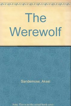 (#HOT) The Werewolf by Aksel Sandemose download book in text format online for ipad iphone ebook format txt pdf